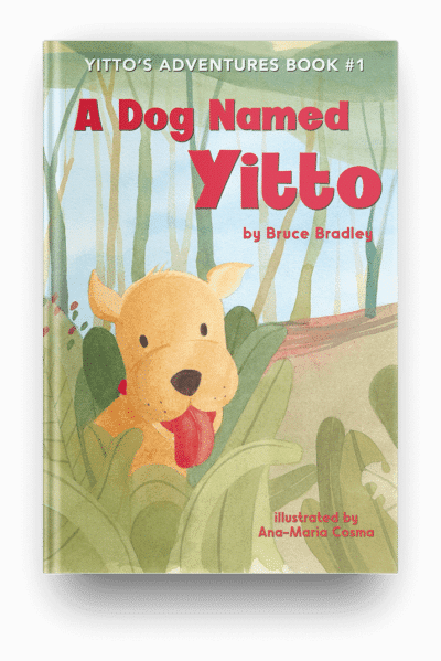 A Dog Name Yitto Children's Book by Bruce Bradley